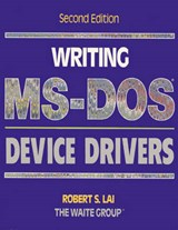 Writing MS-DOS Device Drivers | Robert S. Lai |