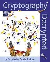 Cryptography Decrypted | H X Baker |