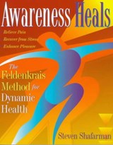 Awareness Heals | Steven Shafarman |