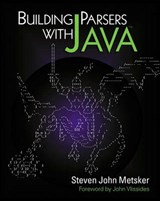 Building Parsers with Java [With CD] | Steven John Metsker |