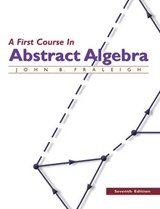 A First Course in Abstract Algebra | Fraleigh, John B. ; Katz, Victor J. |