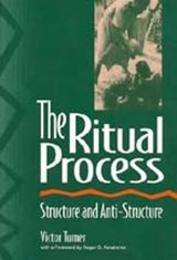 The Ritual Process | Victor Witter Turner |