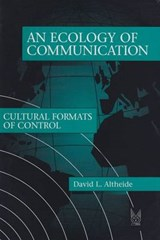 An Ecology of Communication | David L. Altheide |
