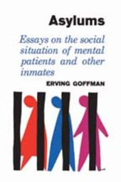 Asylums | Erving Goffman |