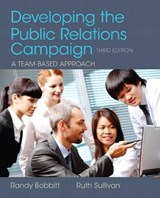 Developing the Public Relations Campaign | Bobbitt, Randy ; Sullivan, Ruth |