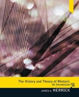 The History and Theory of Rhetoric | James A. Herrick |