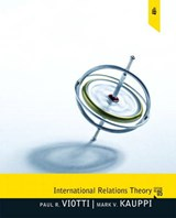 International Relations Theory | Viotti, Paul R. ; Kauppi, Mark V. |