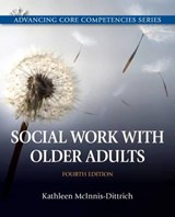 Social Work with Older Adults | Kathleen McInnis-Dittrich |