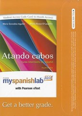 Myspanishlab with Pearson Etext -- Access Card -- For Atando Cabos (6-Month Access)