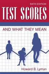 Test Scores and What They Mean | Howard Burbeck Lyman |