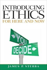 Introducing Ethics | James P. Sterba |