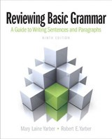 Reviewing Basic Grammar | Yarber, Mary Laine; Yarber, Robert E. |