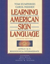 Learning American Sign Language | Humphries, Tom ; Padden, Carol |