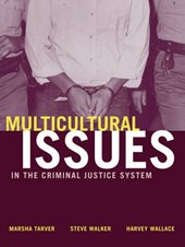 Multicultural Issues in the Criminal Justice System