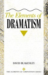 The Elements of Dramatism | David Blakesley |