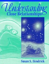 Understanding Close Relationships | Susan Hendrick |