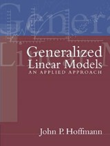 Generalized Linear Models | John P. Hoffmann |
