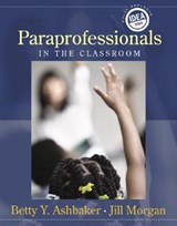 Paraprofessionals in the Classroom | Betty Y. Ashbaker |