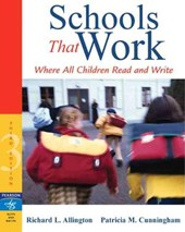 Schools That Work | Allington, Richard L. ; Cunningham, Patricia Marr |