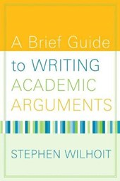 A Brief Guide to Writing Academic Arguments