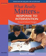 What Really Matters in Response to Intervention | Richard L. Allington |