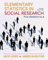 Elementary Statistics for Social Research | Jack Levin & James Alan Fox |