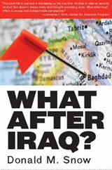 What After Iraq? | Donald M. Snow |