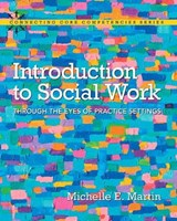 Introduction to Social Work | Michelle E. Martin |