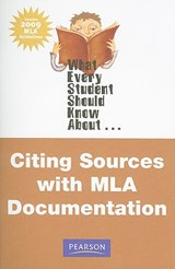 What Every Student Should Know About Citing Sources With MLA Documentation | Michael Greer |