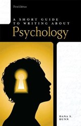A Short Guide to Writing About Psychology | Dana Dunn |