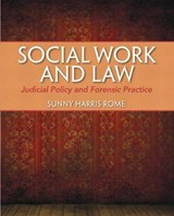 Social Work and Law | Sunny Harris Rome |