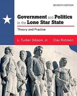 Government and Politics in the Lone Star State | Gibson, L. Tucker, Jr. |