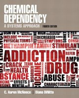 Chemical Dependency | Mcneece, C. Aaron; Dinitto, Diana M. |