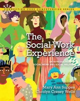 The Social Work Experience | Suppes, Mary Ann ; Wells, Carolyn Cressy |