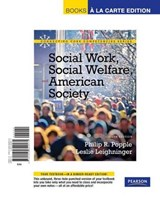 Social Work, Social Welfare and American Society | Philip R. Popple |