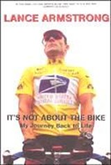 It's Not About The Bike | Lance Armstrong |