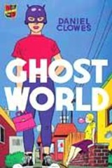 Ghost world | Daniel Clowes |