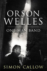 Orson Welles, Volume | Simon Callow |