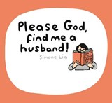 Please God, Find Me a Husband! | Simone Lia |