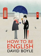 How to be English | David Boyle |