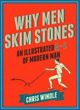 Why Men Skim Stones | Chris Windle |