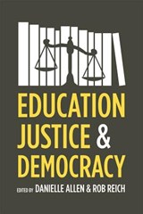 Education, Justice and Democracy | Danielle Allen |