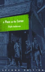 A Place on the Corner 2e | Elijah Anderson |