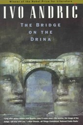 The Bridge on the Drina | Ivo Andric |