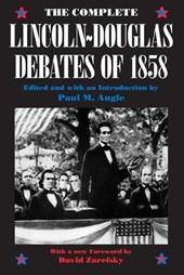 The Complete Lincoln-Douglas Debates of