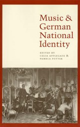 Music & German National Identity | Celia Applegate |