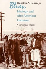 Blues, Ideology, and Afro-American Literature | Jr. Houston a. Baker |