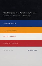 One Discipline, Four Ways - British, German, French and American Anthropology