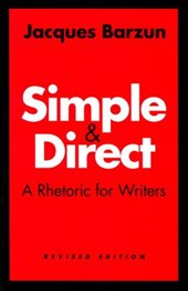 Simple and Direct | Jacques Barzun |