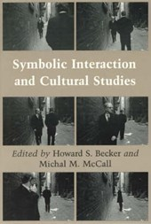 Symbolic Interaction & Cultural Studies